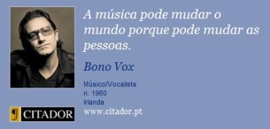frases-a-musica-pode-mudar-o-mundo-porque-pode-mudar-as-bono-vox-19995